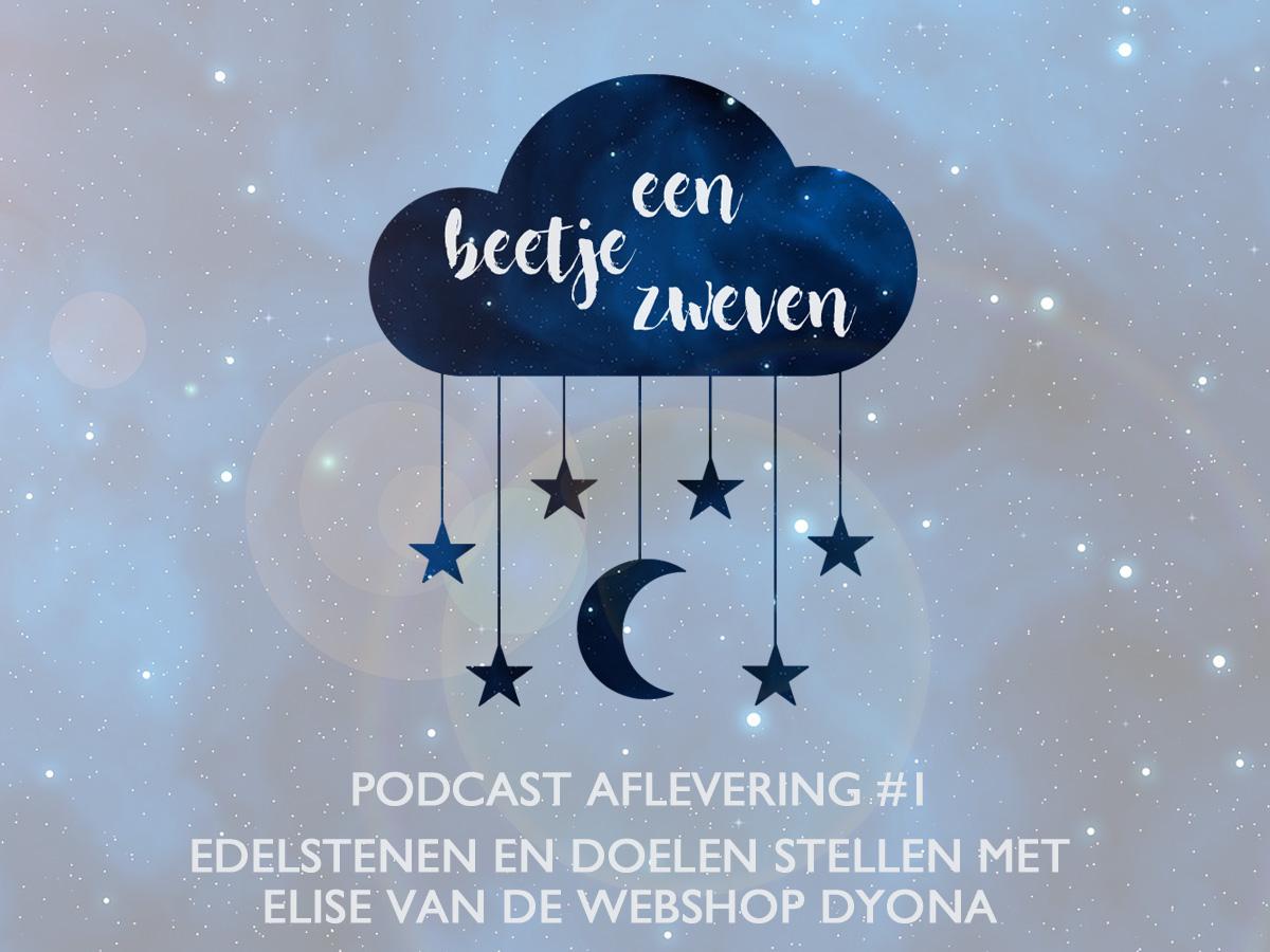 een-beetje-zweven-podcast-dyona